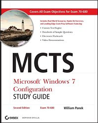MCTS Microsoft Windows 7 Configuration Study Guide, Study Guide: Exam 70-680