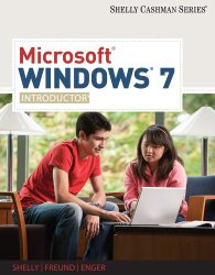Microsoft Windows 7: Introductory (Available Titles Skills Assessment Manager (SAM) – Office 2010)