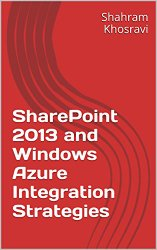 SharePoint 2013 and Windows Azure Integration Strategies