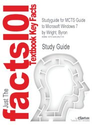 Studyguide for McTs Guide to Microsoft Windows 7 by Wright, Byron, ISBN 9781111309770