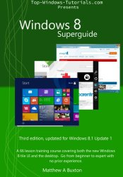 Windows 8 Superguide: A 66 lesson training course, covering both the new Windows 8 tile UI and the desktop. Go from beginner to expert, no prior experience necessary