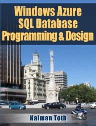 Windows Azure SQL Database Programming & Design