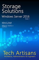 Windows Server 2016: Storage Solutions (Tech Artisans)