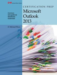Certification Prep Microsoft Outlook 2013