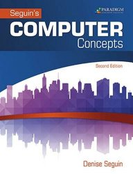 Computer Concepts & Microsoft Office 2016: Text with Physical eBook Code (Seguin)