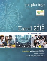 Exploring Microsoft Office Excel 2016 Comprehensive (Exploring for Office 2016 Series)