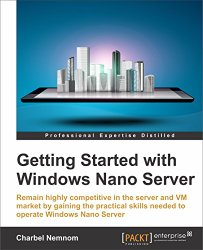 Getting Started with Windows Nano Server