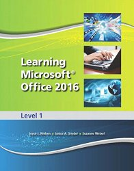 Learning Microsoft Office 2016 Level 1
