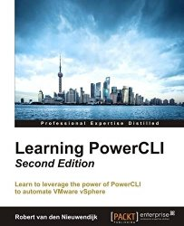 Learning PowerCLI – Second Edition