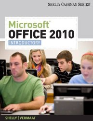 Microsoft Office 2010: Introductory (Available Titles Skills Assessment Manager (SAM) – Office 2010)
