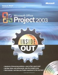 Microsoft® Office Project 2003 Inside Out