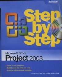 Microsoft® Office Project 2003 Step by Step