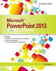 Microsoft PowerPoint 2013: Illustrated Brief
