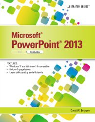 Microsoft PowerPoint 2013: Illustrated Introductory