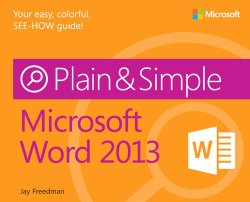 Microsoft Word 2013 Plain & Simple