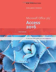 New Perspectives Microsoft Office 365 & Access 2016: Intermediate