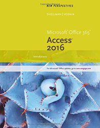 New Perspectives Microsoft Office 365 & Access 2016: Introductory