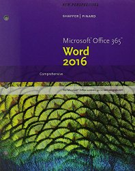 New Perspectives Microsoft Office 365 & Word 2016: Comprehensive, Loose-leaf Version