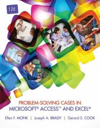 Problem-Solving Cases in Microsoft AccessTM and Excel