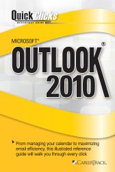 QuickClicks Reference Guide Microsoft Outlook 2010