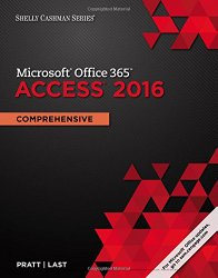 Shelly Cashman Microsoft Office 365 & Access 2016: Comprehensive