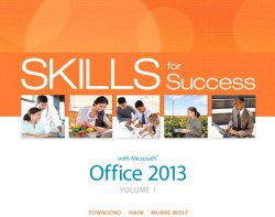 Skills for Success with Office 2013 Volume 1 (Skills for Success, Office 2013)