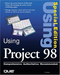 Special Edition Using Microsoft Project 98 (Using … (Que))