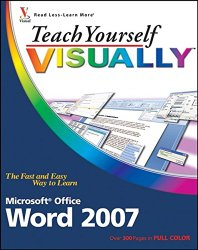 Teach Yourself VISUALLY Word 2007