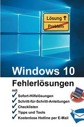 Windows 10 – Fehlerlösungen (German Edition)