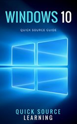 Windows 10 Quick Source Guide