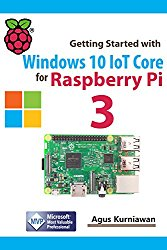 Getting Started with Windows 10 IoT Core for Raspberry Pi 3