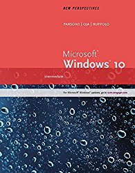 New Perspectives Microsoft Windows 10: Intermediate, Loose-leaf Version