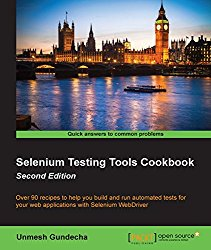 Selenium Testing Tools Cookbook – Second Edition