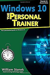 Windows 10: The Personal Trainer, 2nd Edition: Your personalized guide to Windows 10