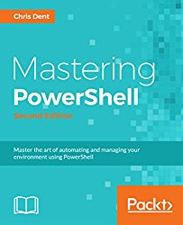 Mastering PowerShell – Second Edition