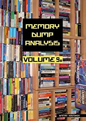Memory Dump Analysis Anthology, Volume 9b