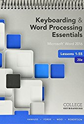 Bundle: Keyboarding and Word Processing Essentials Lessons 1-55: Microsoft Word 2016, 20th edition + Keyboarding in SAM 365 & 2016 with MindTap … 1 term (6 months), Printed Access Card