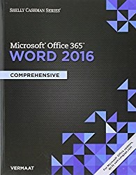 Bundle: Shelly Cashman Series Microsoft Office 365 & Word 2016: Comprehensive + MindTap Computing, 2 terms (12 months) Printed Access Card
