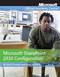 Exam 70-667: Microsoft Office SharePoint 2010 Configuration