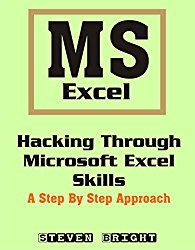 Hacking Through Microsoft Excel Skills: A Step by Step Approach
