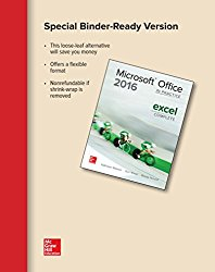 Looseleaf for Microsoft Office Excel 2016 Complete: In Practice