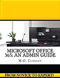 Microsoft Office 365: An Admin Guide
