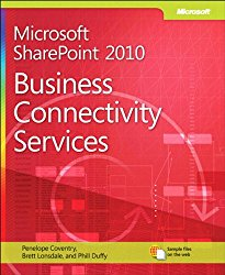 Microsoft SharePoint 2010 Business Connectivity Services: Business Connectivity Services