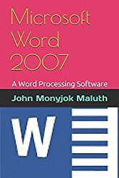 Microsoft Word 2007: A Word Processing Software
