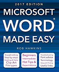 Microsoft Word Made Easy (2017 edition)