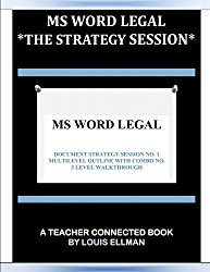 MS Word Legal — The Strategy Session (Volume 1)