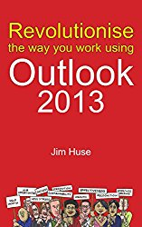 Revolutionise the way you work using Microsoft Outlook 2013
