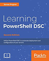 Learning PowerShell DSC – Second Edition