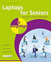 Laptops for Seniors in easy steps – Window 10 Creators Update Edition