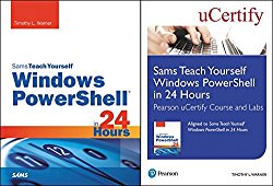 Sams Teach Yourself Windows PowerShell in 24 Hours Pearson uCertify Course and Labs and Textbook Bundle